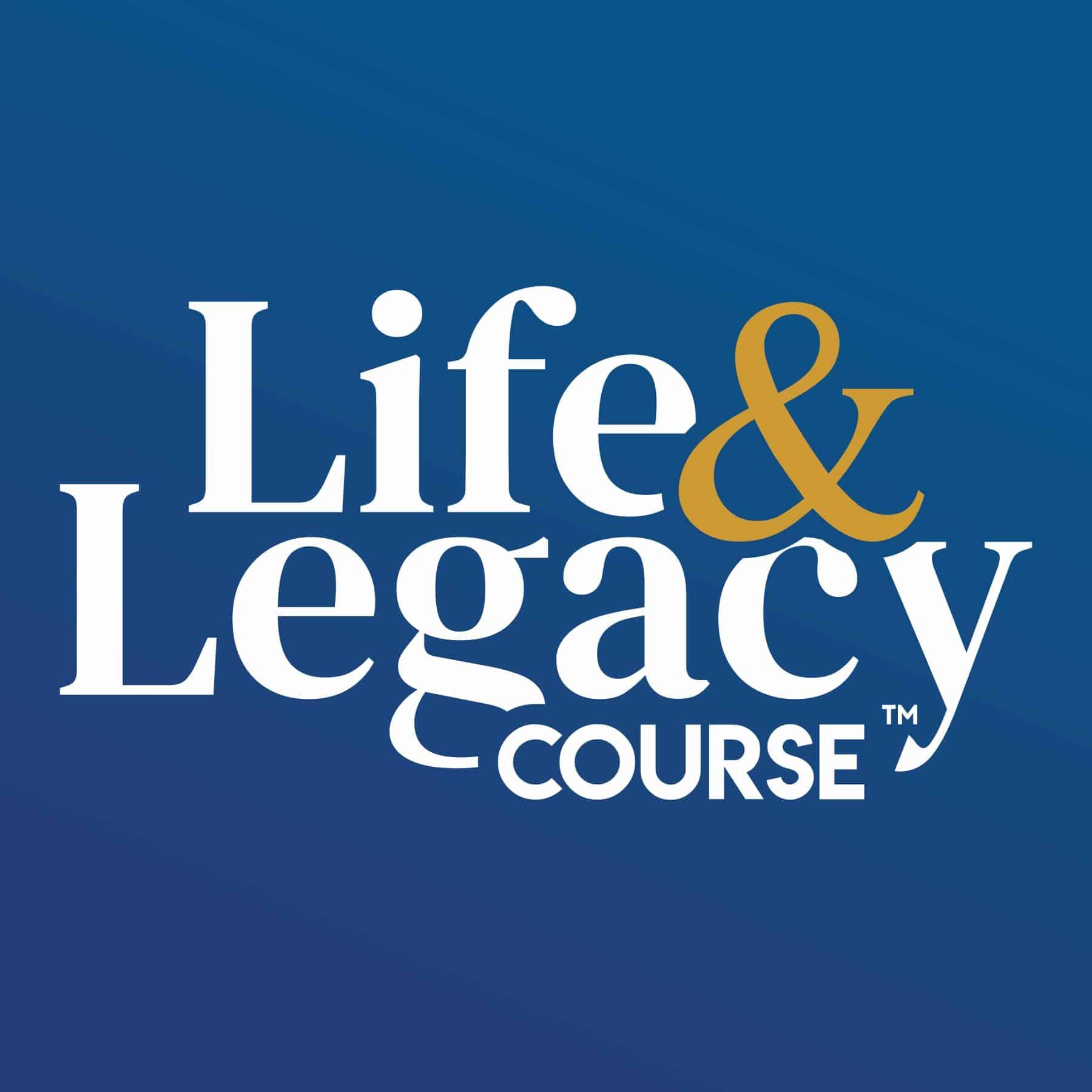 Life & Legacy <span>Course</span>